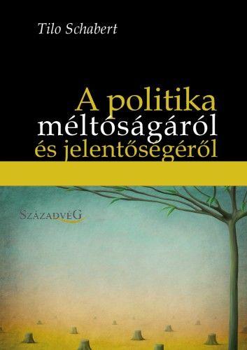 A politika méltóságáról és jelentőségéről