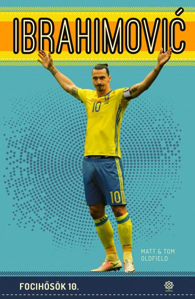 Ibrahimovic - Focihősök 10.