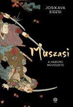 Josikava Eidzsi - Muszasi 2. - A háború művészete