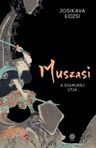 Muszasi 1. - A szamuráj útja