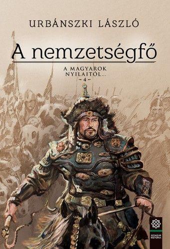A nemzetségfő - Urbánszki László |