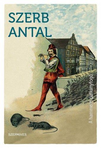 A hammelni patkányfogó - Szerb Antal pdf epub
