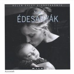 Szerető édesanyák - Helen Exley pdf epub