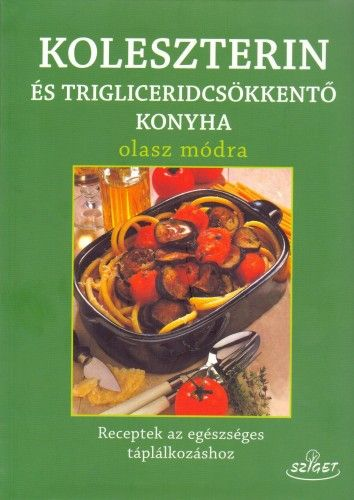 Koleszterin-és triglicerid mentes konyha olasz módra