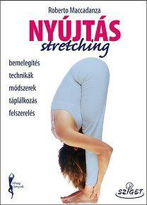 Nyújtás - Stretching