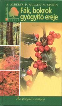Fák, bokrok gyógyító ereje