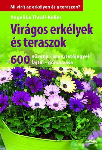 Virágos erkélyek és teraszok - Angelika Throll pdf epub