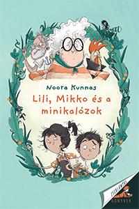Lili, Mikkó és a minikalózok