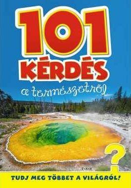 101 kérdés a természetről