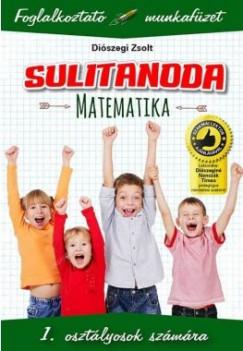 Sulitanoda - 1. osztályosok számára - Matematika - Foglalkoztató munkafüzet