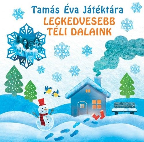 Tamás Éva - Tamás Éva Játéktára: Legkedvesebb téli dalaink - Jubileumi kiadvány CD