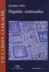 Digitális elektronika - Zombori Béla pdf epub