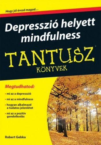 Depresszió helyett mindfulness