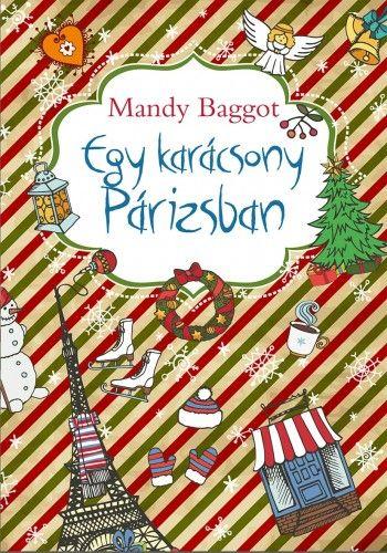 Egy karácsony Párizsban - Mandy Baggot pdf epub