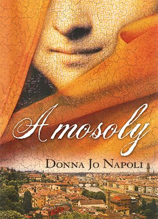 A mosoly - Donna Jo Napoli pdf epub