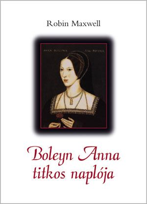 Boleyn Anna titkos naplója