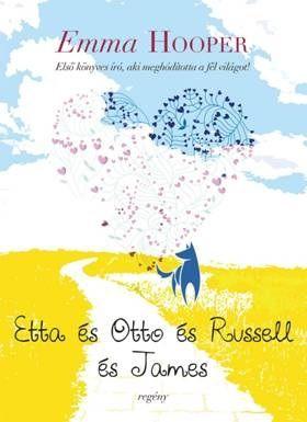 Etta és Otto és Russell és James - Emma Hooper pdf epub