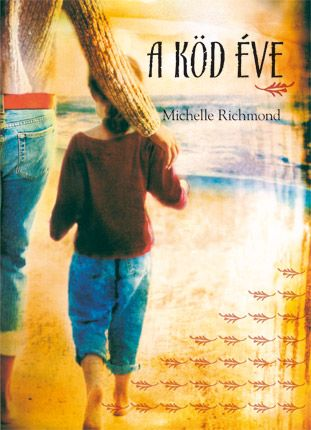 A köd éve - Michelle Richmond pdf epub