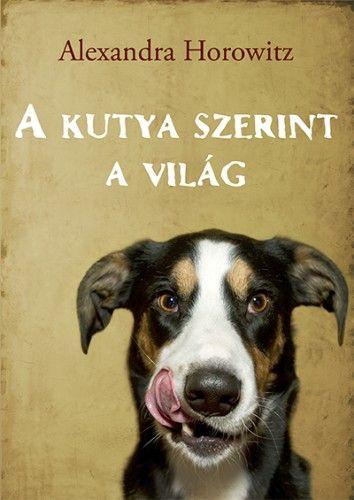 A kutya szerint a világ