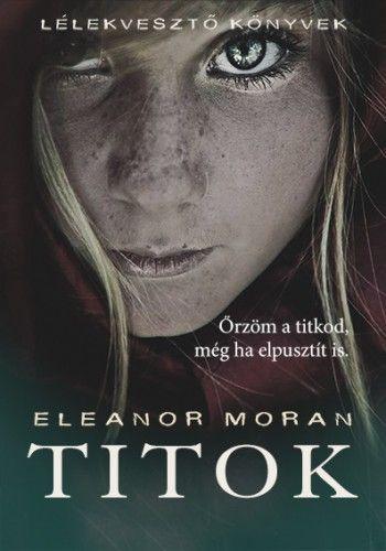 Titok - Eleanor Moran pdf epub