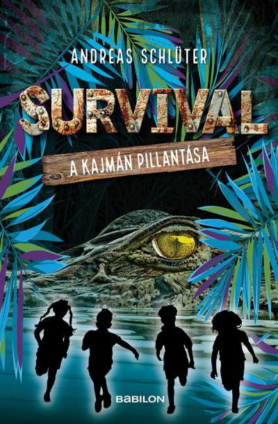 Survival 3. - A kajmán pillantása