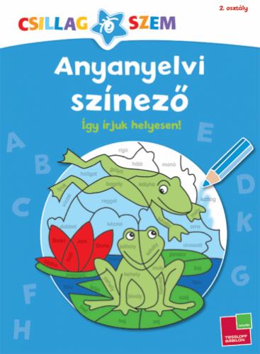 Anyanyelvi színező - Így írjuk helyesen!