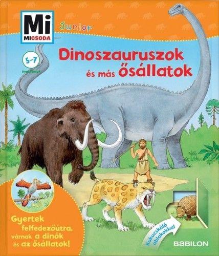 Dinoszauruszok és más ősállatok - Mi micsoda Junior 3.