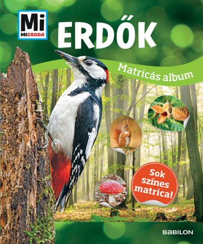 Erdők - Mi Micsoda matricás album - Sok színes matrica!