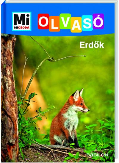 Erdők - Mi Micsoda Olvasó - Karin Bischoff pdf epub