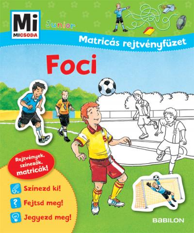 Foci - Mi Micsoda Junior Matricás rejtvényfüzet - Birgit Bondarenko pdf epub