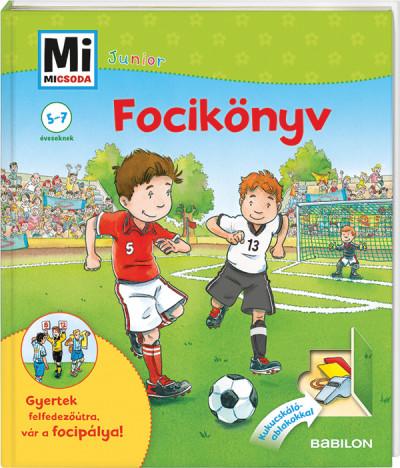 Focikönyv - Mi Micsoda Junior 6. - Dr. Andrea Beständig pdf epub