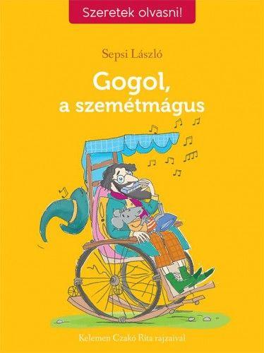 Gogol, a szemétmágus