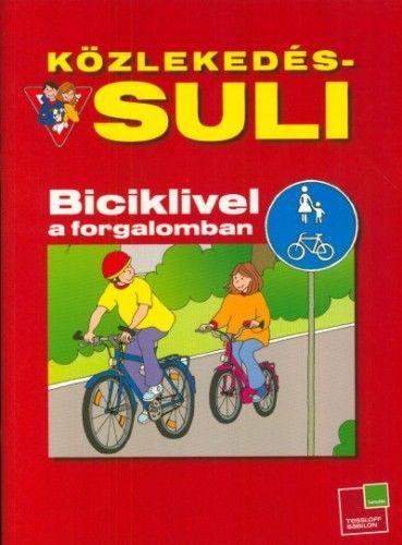Közlekedés-suli - Biciklivel a forgalomban
