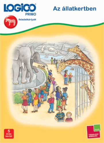 LOGICO Primo 3217 - Az állatkertben - Sabine Lilienthal pdf epub