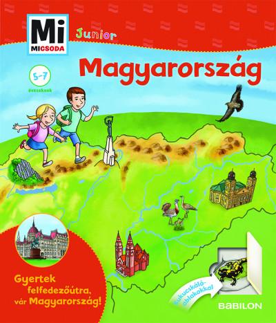 Magyarország - Kukucskáló ablakokkal - Mi Micsoda Junior - Francz Magdolna |