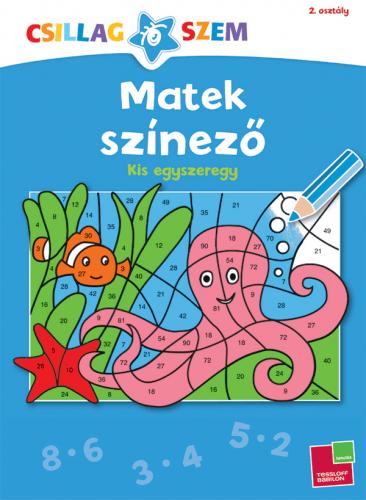 Matek színező - Kis egyszeregy - Sabine Schwertführer |