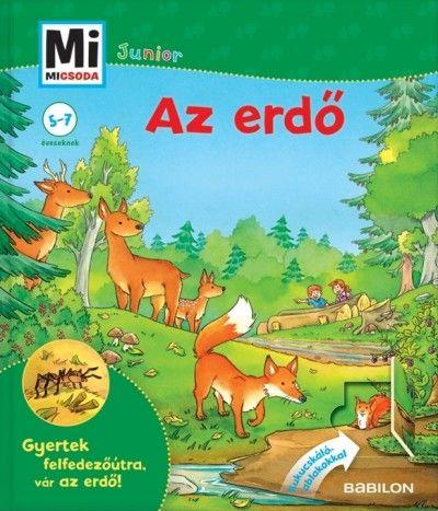 Az erdő - Mi micsoda Junior 10. - Sabine Stauber pdf epub