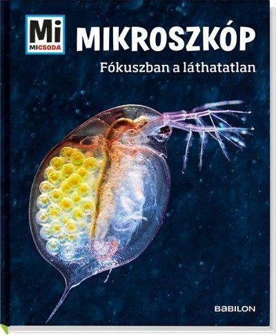 Mikroszkóp - Fókuszban a láthatatlan - Manfred Baur pdf epub