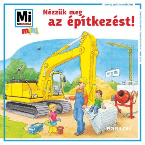 Nézzük meg az építkezést! - Mi MICSODA mini füzet -  pdf epub