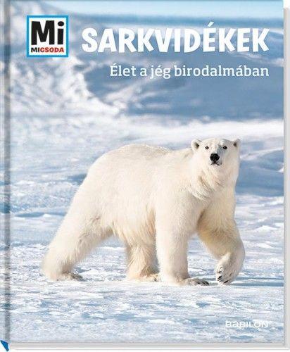 Sarkvidékek - Élet a jég birodalmában - Manfred Baur pdf epub