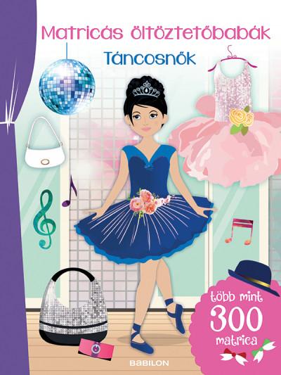 Matricás öltöztetőbabák - Táncosnők - Több mint 300 matrica -  pdf epub