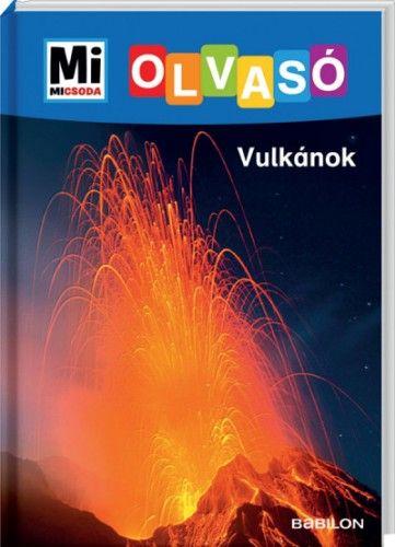 Vulkánok - Mi Micsoda Olvasó