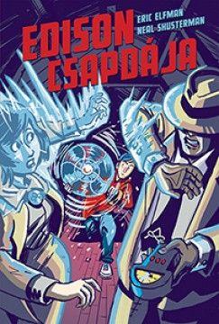 Edison csapdája - Akcelerátus-trilógia II.