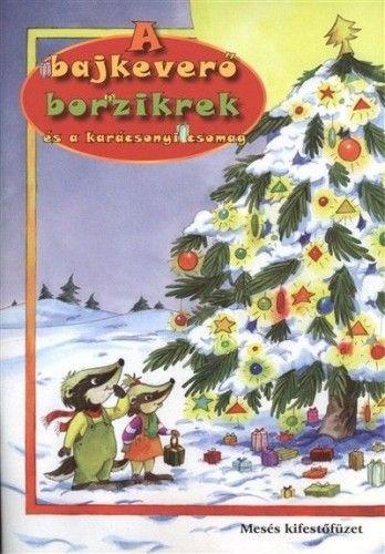 A bajkeverő borzikrek és a karácsonyi csomag - Maros Edit pdf epub