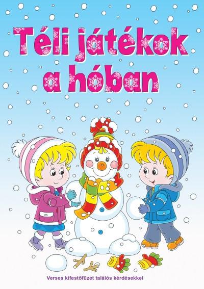 Téli játékok a hóban - Verses kifestőfüzet találós kérdésekkel