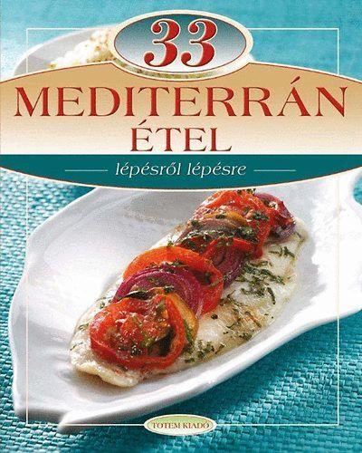 33 Mediterrán étel -  pdf epub