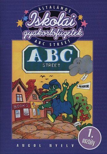 Általános iskolai gyakorlófüzetek - ABC Street - 1. osztály - Angol nyelv