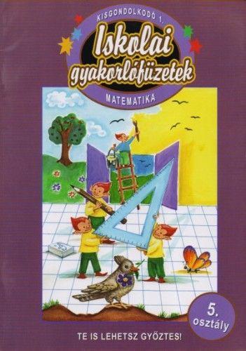 Általános iskolai gyakorlófüzetek - Matematika 5./1
