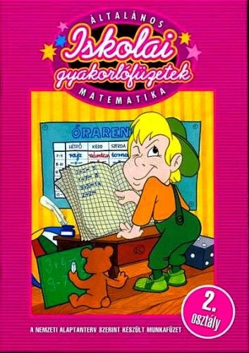 Általános iskolai gyakorlófüzetek - Matematika 2.osztály - Kalatovicsné Süle Gyöngyi pdf epub