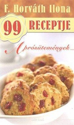 Aprósütemények - F. Horváth Ilona 99 receptje 17. - F. Horváth Ilona pdf epub